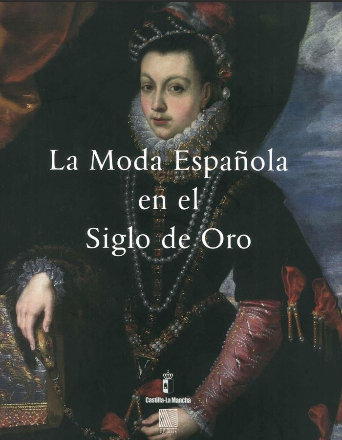 La moda española en el siglo de oro